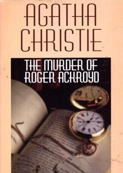 'The Murder of Roger Ackroyd' by Agatha Christie